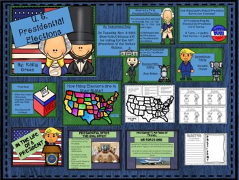 U.S. Presidential Elections plus The Life of a President