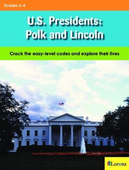 U.S. Presidents: Polk and Lincoln