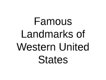 U.S. Regions: The West's Landmarks Power Point