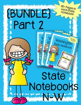 U.S. State Notebook Bundle Part 2 (States N-W) / U.S. Hist