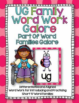UG Word Family Word Work Galore-Differentiated and Aligned
