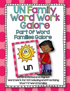 UN Word Family Word Work Galore-Differentiated and Aligned