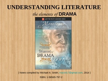 UNDERSTANDING LITERATURE - The Elements of DRAMA Mini-less