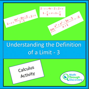 UNDERSTANDING THE DEFINITION OF A LIMIT-3