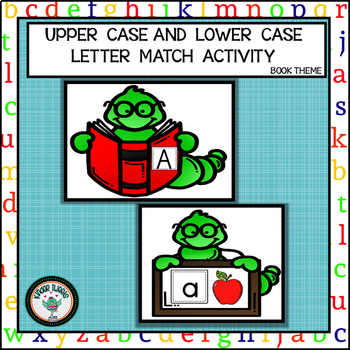 UPPER AND LOWER CASE ALPHABET MATCHING ACTIVITY