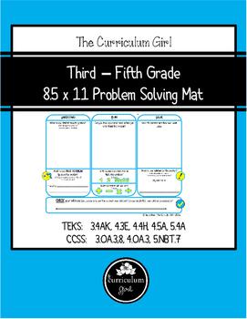 Third - Fifth Problem Solving Mat 8.5x11 (TEKS 3.4A, 3.4K,