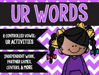 R Controlled Vowels: UR