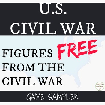 US Civil War People from the US Civil War Activity (FREE)