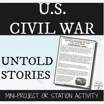 Civil War People Activity of Untold Stories from the U.S.