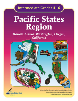 US Geography - Pacific States Region (Grades 4-6) by Teaching Ink