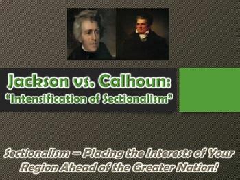 Age of Jackson (Jackson V. Calhoun Sectional Conflict) Pow