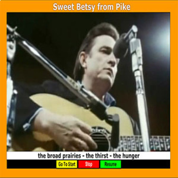 Sweet Betsy from Pike - The Song - Bill Burton