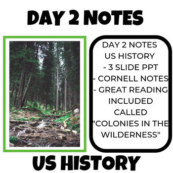 US History Day 2 Notes Colonies in the Wilderness
