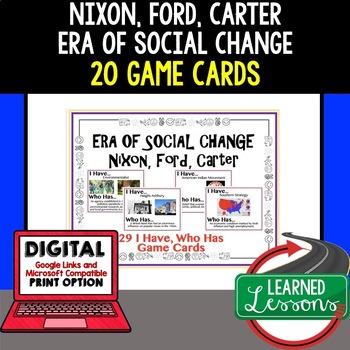US History Era of Social Change Ford Nixon CarterGame Card