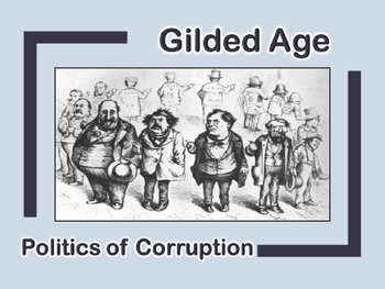 Gilded Age Politics Of Corruption PowerPoint (U.S. History)