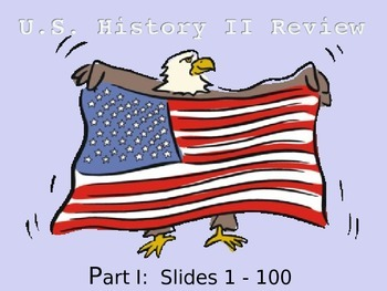 U.S. History II:  End of Year Review  Part I