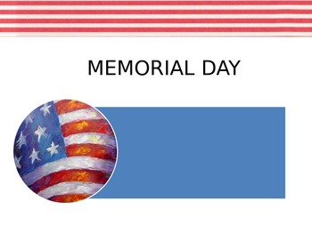 Memorial  Day Power Point U.S. History