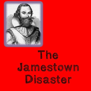 US History Middle School Lesson Plan: The Jamestown Disaster