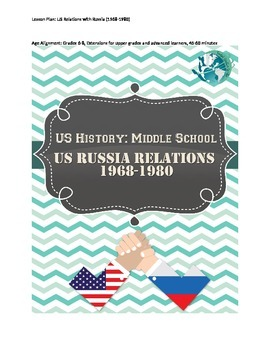 US History Lesson Plan:US and Russia Relations in Early Cold War
