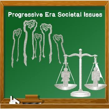 US History Middle School: Progressive Era Societal Issues
