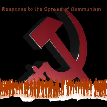 US History Middle School: Response to the Spread of Communism