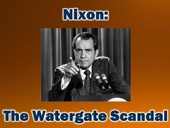 Nixon and the Watergate Scandal PowerPoint Presentation (U
