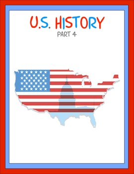 U.S. History Part 4 Thematic Unit