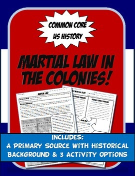 US History Primary Source Martial Law in the Colonies Activity