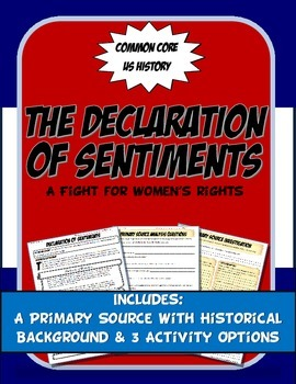 US History Primary Source The Declaration of Sentiments Wo
