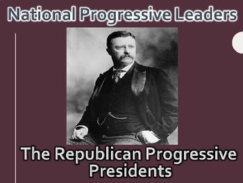 National Progressive Leaders PowerPoint (U.S. History)