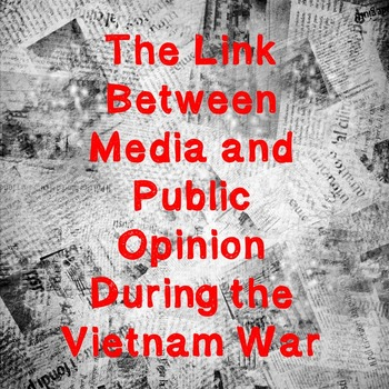 US History Webquest Lesson Plan: Public Opinion and the Me