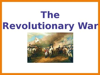 Revolutionary War Overview PowerPoint (U.S. History / Worl