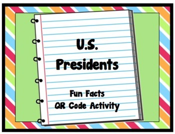U.S. Presidents Fun Facts QR Code Activity