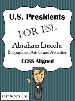 Abraham Lincoln Biographical Article and Activities for ES