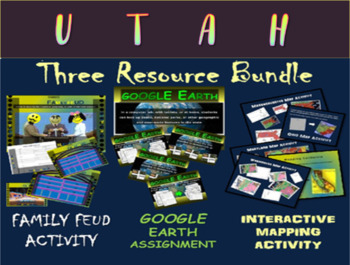 UTAH 3-Resource Bundle (Map Activty, GOOGLE Earth, Family