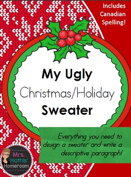 Ugly Christmas/Holiday Sweater Design and Descriptive Paragraph
