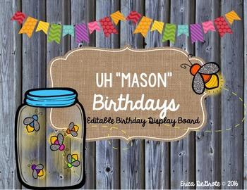Uh-Mason Editable Birthday Display