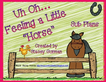 """Uh Oh...Feeling A Little """"Horse""""-Sub Plans"""