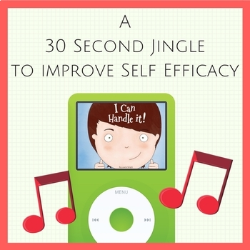 Catchy song to promote Self Efficacy in your students!  'I