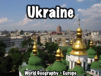 Ukraine Geography, History, Government, Economy, and Cultu