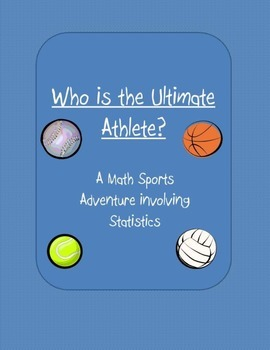 Ultimate Athlete Project A Math and Sports Adventure Project
