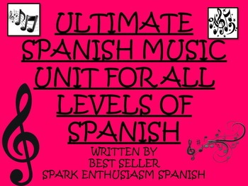 Ultimate Spanish Music Unit for All Levels of Spanish