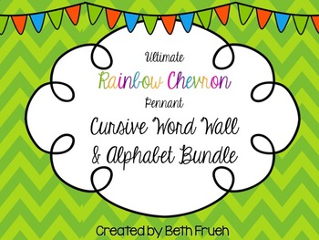 Word Wall and Alphabet Bundle - Cursive (Rainbow Chevron Pennant)