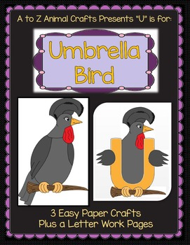 """Umbrella Bird and Letter """"U"""" Crafts plus Letter Writing Pages"""