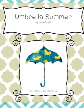 Umbrella Summer-Common Core aligned novel study - recently
