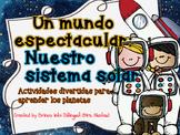 Un mundo Espectacular: Nuestro Sistema Solar /  Solar Syst