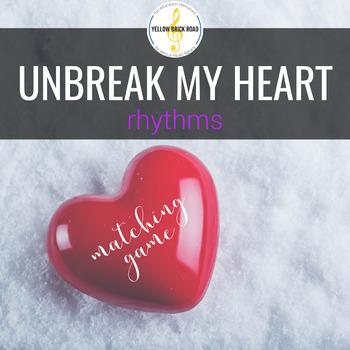Unbreak My Heart: Rhythms