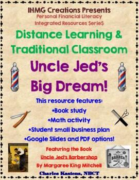 Uncle Jed's Big Dream!-Level B (ELA/Math/Personal Financial Lit.)