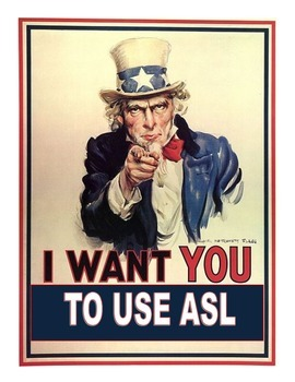 Uncle Sam Wants YOU to Sign Poster #2 (ASL-sign language poster)