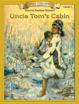 Uncle Tom's Cabin 10 Chapter Novel with Student Activities